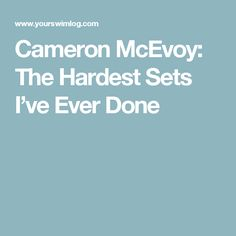 Cameron McEvoy: The Hardest Sets I've Ever Done