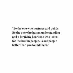 Nurture and build
