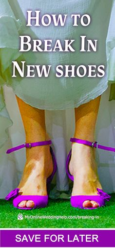 How to Break in New Shoes 5 ways to break in new shoes fast. Whether you are the bride, a wedding guest, or are going to another event, you want your feet to be pain free. Walk around for an hour, Wedding Planning Tips, Wedding Tips, Breaking In Shoes, Different Wedding Ideas, How To Stretch Shoes, Shoe Stretcher, What To Wear To A Wedding, Wedding Heels, Lace Wedding