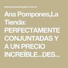 Ana Pompones,La Tienda: PERFECTAMENTE CONJUNTADAS Y A UN PRECIO INCREÍBLE...DESCUBRE NUESTROS PACKS EN PROMOCIÓN!