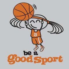 be a good sport girls basketball tee shirt by be you be true $18.00 www.beyoubetrue.com