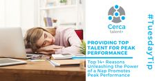 Top 14+ Ways Unleashing the Power of a Nap Promotes Peak Performance - CERCA Talent Home