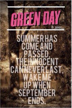 Green Day, When September Ends Music Music, Music Lyrics, Music Bands, Lyric Art, Lyric Quotes, Green Day Lyrics, Fall Chalkboard, When September Ends, American Idiot