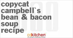 Recipe for Campbell's Bean & Bacon Soup made with navy beans, bacon, carrots, celery, onion, thyme, garlic, tomato paste, red pepper