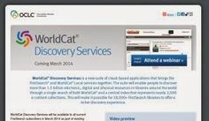 LIS Trends: Do you know about the WorldCat® Discovery Services...