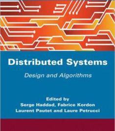 Distibuted Systems: Design And Algorithms PDF