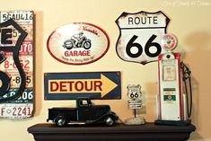 Route 66 Decor. Would mix well with Coca Cola decor and traveling mementos.