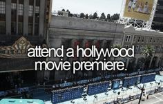Attend a Hollywood Movie Premiere.