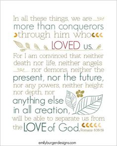 Neither my rooted heart, Romans 8:38-39