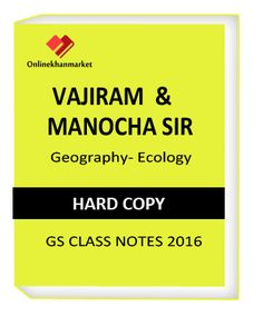 Get Vajiram Manocha sir Geography Ecology Notes