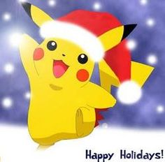 "Pikachu: ""Happy Holidays!"""