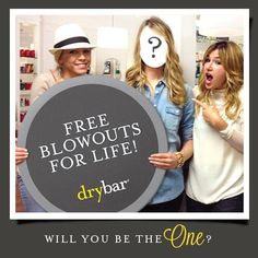 Wow free blow outs for life? That's one fantastic freebie!