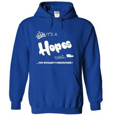 Cool its a Hopes Thing You Wouldnt Understand  T Shirt, Hoodie, Hoodies T-Shirts