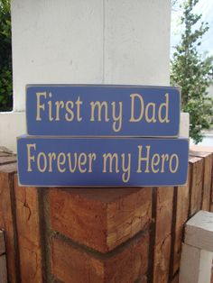Fathers Day Wood Block Set , First My Dad Forever My Hero, Wood Blocks, Wood Block Set, Fathers, Fathers Day, My Dad, Parents, Best Dad by DeannasCraftCottage on Etsy