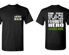 Army Mom Shirt Favorite Hero I Raised Mine Army Wife Army Girlfriend US Army Shirt Army Sister Army Baby Army Gifts Army Birthday Army Boots by NCWDesigns. Explore more products on http://NCWDesigns.etsy.com
