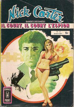 Nick Carter N°15 - Il court, il court l'espion - Artima 1980