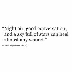 Come talk to me outside under the night sky in our chairs side by side like we use to.  The night sky knows all of our secrets and all our heartache #imissyou #always #yesafterallthistime