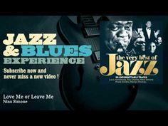 ▶ Nina Simone - Love Me or Leave Me - JazzAndBluesExperience - YouTube