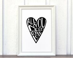 Home art wall decor. Typography Art with the text All you need is love inside the shape of a heart. Black and white print. Beatles quote. Immediately after purchase you will receive an email from Etsy with a link to your artwork files. These are the high resolution (300 dpi) files you will receive: - 8x10 JPG - 8x10 PDF - Print on 8.5x11 sized paper. - 11x14 PDF - Print on 11x17 sized paper. - 21cm x 30cm PDF - Print on A4 sized paper. - 30cm x 40cm PDF - Print on A3 sized paper. PLEASE ...