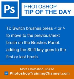 To Switch brushes press < or > to move to the previous/next brush on the Brushes Panel. adding the Shift key goes to the first or last brush.
