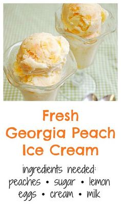 Fresh Georgia Peach Ice Cream - What's Cookin, Chicago Ice Cream Desserts, Frozen Desserts, Frozen Treats, Kitchen Aid Ice Cream, Georgia, Ice Cream Ingredients, Ice Cream Base, Make Ice Cream, Mantecaditos
