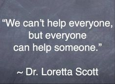 Dr. Loretta Scott - Amy Neumann: 14 Quotes to Inspire You