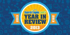 Search Engine Land's Top News Stories Of 2013: Hummingbirds, Penguins, Pandas & More