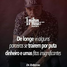 Dr. Enfermo - Tribo da Periferia álbum 4° Último Sou Bipolar, Hiphop, Nova, Tattoo Designs, Inspiration Quotes, Words, Zodiac Cancer, Good Thoughts, Lyrics