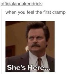 Lmao I don't get cramps often, but dang this is hilarious