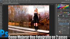 Tutorial Photoshop: Como Mejorar La Calidad de una Imagen En dos Simples...