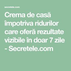 Crema de casă împotriva ridurilor care oferă rezultate vizibile în doar 7 zile - Secretele.com Beauty Routines, Good To Know, Health Fitness, Math Equations, Fabrics, Sport, Therapy, Tips, Cream