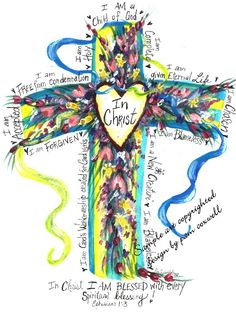 "Cross: ""In Christ"" (Ephesians Scripture Art, Bible Art, Bible Scriptures, Encouragement Scripture, Scripture Pictures, Kids Bible, Christian Art, Christian Quotes, Christian Drawings"