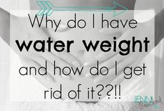 Why So Bloated?? How to Avoid Water Weight… - Jenni Raincloud