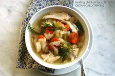 Healing Chicken Soup http://organicallythin.me/2013/12/12/healing-chicken-soup-roots/