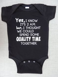 Funny Baby Bodysuit Yes I Know Its 2 a. - Baby Bodysuit - Ideas of Baby Bodysuit - Onesie Yes I Know It's 2 a. for Boys or Girls Black Bodysuit Sizes 6 Months to 18 Months Baby Outfits, Kids Outfits, Shower Bebe, Baby Shirts, Funny Shirts, Cute Baby Clothes, Babies Clothes, Babies Stuff, Funny Babies