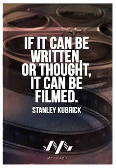 *Stanley KUBRICK's Quote