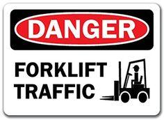 """Danger Sign - Forklift Traffic - 10"""" x 14"""" OSHA Safety Sign"""