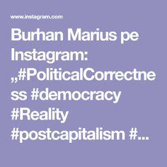 "Burhan Marius pe Instagram: ""#PoliticalCorrectness #democracy #Reality #postcapitalism #politicians #liberté #liberalisme #oilpainting #instagood #artshare…"" Marius, Instagram"