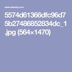 5574d61366dfc96d75b27486852834dc_1.jpg (564×1470)