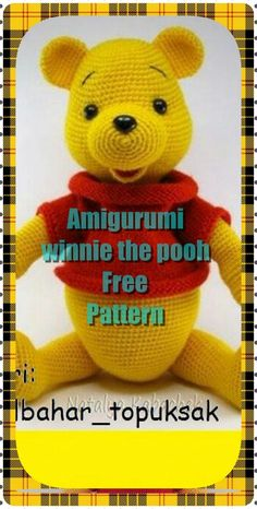 In this article we will share the amigurumi winnie the pooh crochet free pattern. Amigurumi related to everything you can not find and share with you. Disney Crochet Patterns, Crochet Disney, Crochet Amigurumi Free Patterns, Crochet Animal Patterns, Stuffed Animal Patterns, Winnie The Pooh, Winnie Poo, Crochet Gratis, Crochet Bear