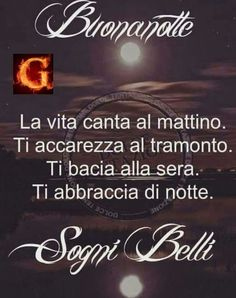 Buonanotte e dolci sogni! Cant Stop Loving You, Italian Life, Italian Quotes, Good Night Wishes, Good Morning Gif, Learning Italian, Day For Night, Good Mood, Vignettes