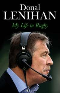 """Read """"Donal Lenihan My Life in Rugby"""" by Donal Lenihan available from Rakuten Kobo. As player, manager, and pundit, Donal Lenihan has seen it all in the world of rugby - and done much of it too. British And Irish Lions, Rugby World Cup, Books To Buy, A Decade, Victorious, Audiobooks, Ireland, My Life, Ebooks"""