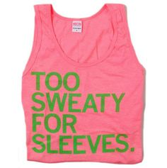 d15d3a2339348 Too Sweaty For Sleeves Tank Top