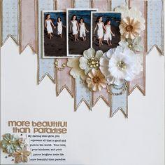 More Beautiful Than Paradise - Scrapbook.com