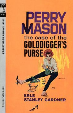 Erle Stanley Gardner's Perry Mason illustrated by Robert McGinnis. Early 60′s. [Part 1]