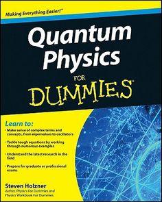 Quantum Physics for Dummies.  BetterWorldBooks.com.  Free shipping worldwide.