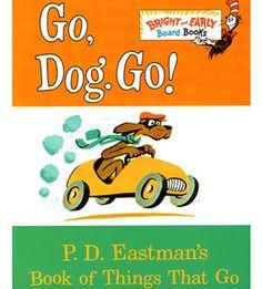 The All-Time Best Books for Babies: Go, Dog, Go! (via Parents.com)