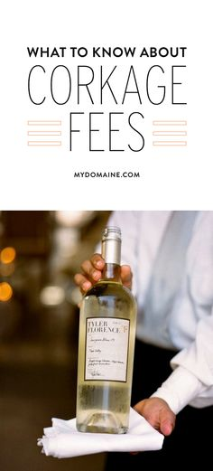 What you should know about corkage fees