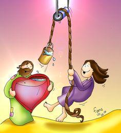 Si bebemos de las profundas aguas de tu amor ya no tendremos sed.