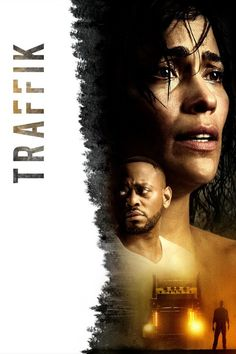 Lionsgate's Codeblack Films has brought online the trailer and poster for Traffik, starring Paula Patton, Omar Epps, Roselyn Sanchez, and Laz Alonso. Paula Patton, Films Hd, Imdb Movies, 2018 Movies, Streaming Hd, Streaming Movies, Hd Movie Posters, Poster Series, Jane Foster